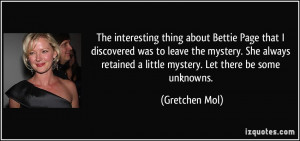 The interesting thing about Bettie Page that I discovered was to leave ...