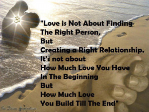 about how much love you have in the beginning but how much love you ...
