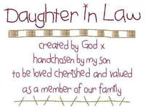love my future daughter in lawMothers In Law Quotes Mean, My Daughters ...