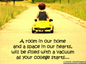 Leaving for college quote goodbye for son daughter