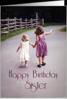 Happy Birthday to my Sister Girls Holding Hands on Country Road card ...