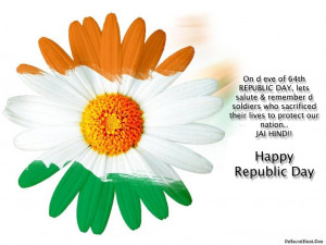 ... » 26 January, 2015 Republic Day » Happy Republic Day 2014 Quotes
