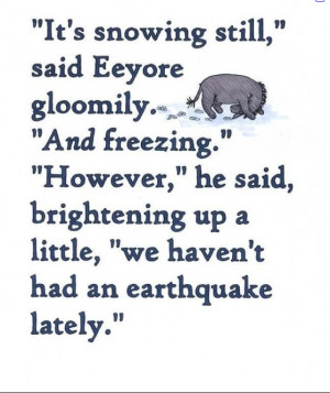 Eeyore is my favorite character of the Winnie the Pooh books/movies/tv ...