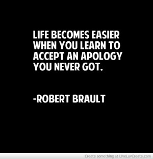 Robert Brault Quote - Apologies