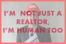 ... realtor i m human too more estate quotes estate tips real estates