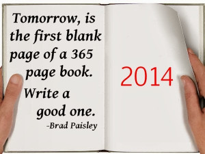 New Year dawns tomorrow, and we are given an opportunity to make it ...