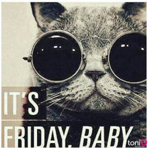 cool this weekend #friday #weekend #quote Glorious Friday, Friday Baby ...