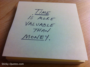 Time is More Valuable Than…