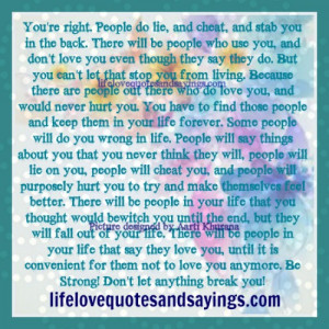 Quotes About People Who Use You There will be people who use