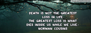 Death Not The Greatest Loss