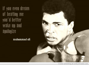 Muhammad Ali Boxing Quote