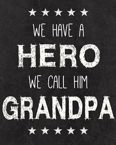 grandfather quotes more father s day gifts heroes happy father s day ...
