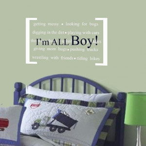 ... Wall Decal Perfect quote for little boys- I'm ALL BOY Nursery decor