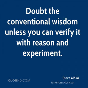 Steve Albini Wisdom Quotes
