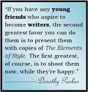 ... young friends who aspire to become writers, the second greatest favor