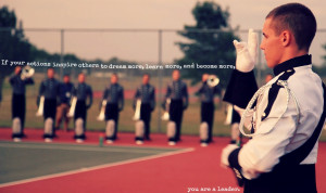 Go Back > Gallery For > Motivational Marching Band Quotes