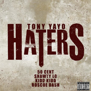 Tony-Yayo-Haters-Artwork1.jpg