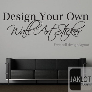 YOUR OWN CUSTOM WALL TEXT QUOTE -VINYL STICKER TRANSFER