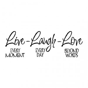 Live Laugh Love..Family Wall Quote Sayings Removable Wall Lettering ...