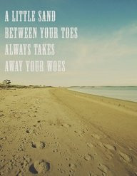 Little Sand Between Your Toes #beach #quotes #summer #ocean #sand # ...