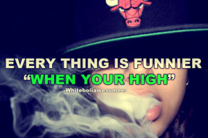 Dope Weed Quotes Tumblr
