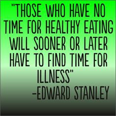 ... more healthy eating quotes finding time health quotes healthy