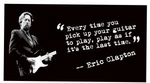 famous eric clapton quotes