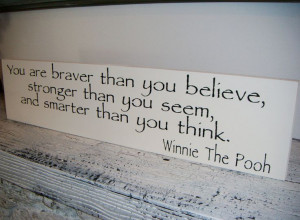WINNIE THE POOH Quote Sign, Baby Nursery-