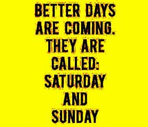Funny Quotes About Saturdays