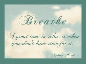 Breathe...just Breathe.