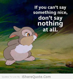 If you can't say something nice….