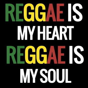 Do you feel the Reggae music moving in your veins....
