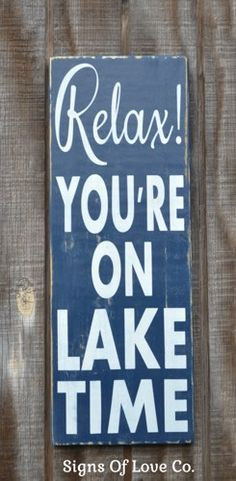 lake sign lake house decor relax youre on lake time house warming new ...