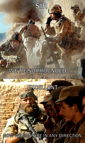 The most badass soldier quote of all time ( i.imgur.com )