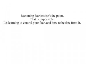 quotes fear divergent veronica roth quote