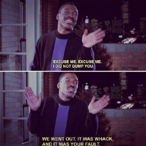 know another quote from eddie murphy delirious quotes net great