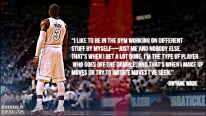 Dwyane Wade Quote by R3DtheBaller-Designs