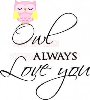 / Owl always love you cute nursery playroom vinyl wall decal quotes ...
