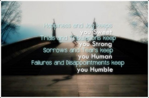 Trials And Tribulations Quotes Trials and tribulations keep