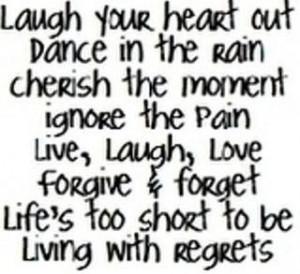 life is way too short the flip side truth life happens when you least ...