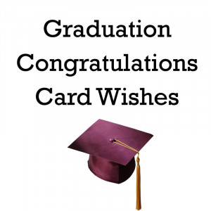 Graduation Sayings