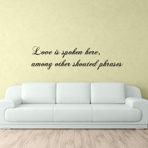 love spoken quote wall decal $ 29 00 love is