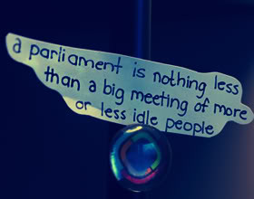 View all Parliament quotes