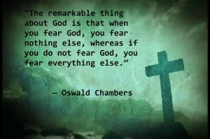 Fear quote by Oswald Chambers..