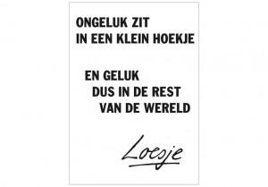 Ongeluk Zit, Dutch Quotes, Nice Words, Nederlands Teksten, Loesje ...