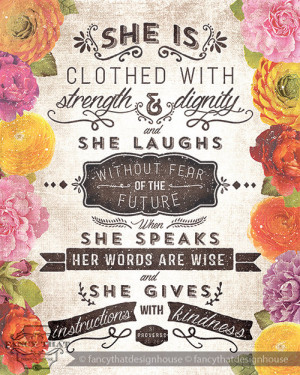 the Proverbs 31 woman ~God is still working on making my words wise ...