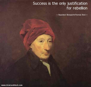 ... only justification for rebellion - Thomas Reid Quotes - StatusMind.com