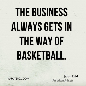 Jason Kidd Quotes