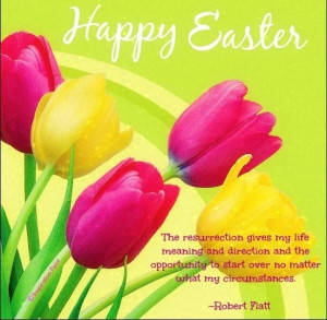 Easter quotes, best, cute, sayings, robert flatt