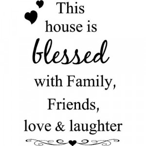 blessed with family friends love and laughter wall art wall sayings